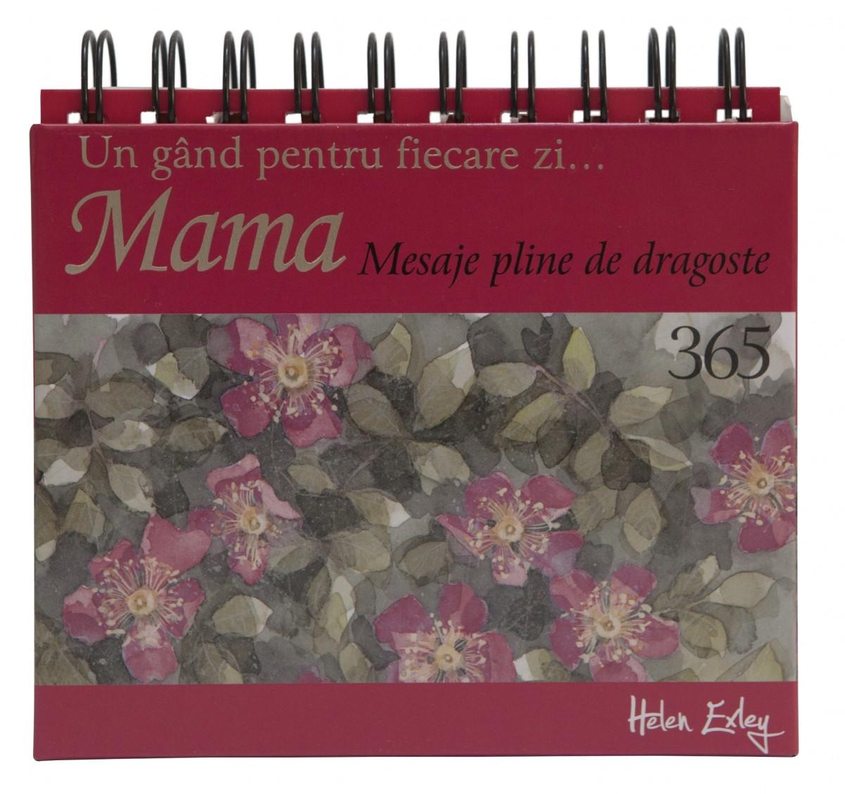 """CALENDARUL """"365 de mesaje pline de dragoste pentru mama"""" 1"""