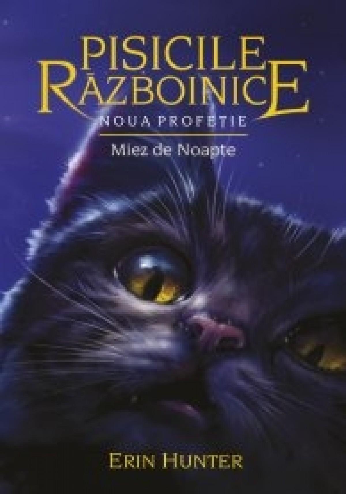Pisicile Războinice – Noua profeție. Cartea a VII-a: Miez de noapte