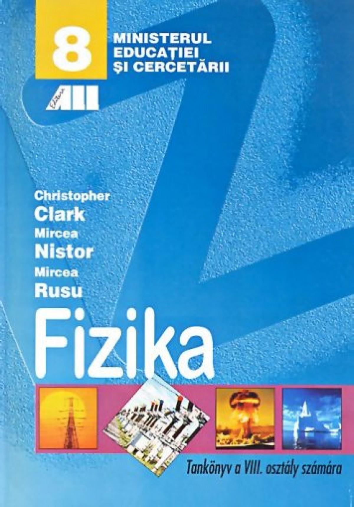 Fizica. Manual pentru clasa a VIII-a (Limba maghiara)