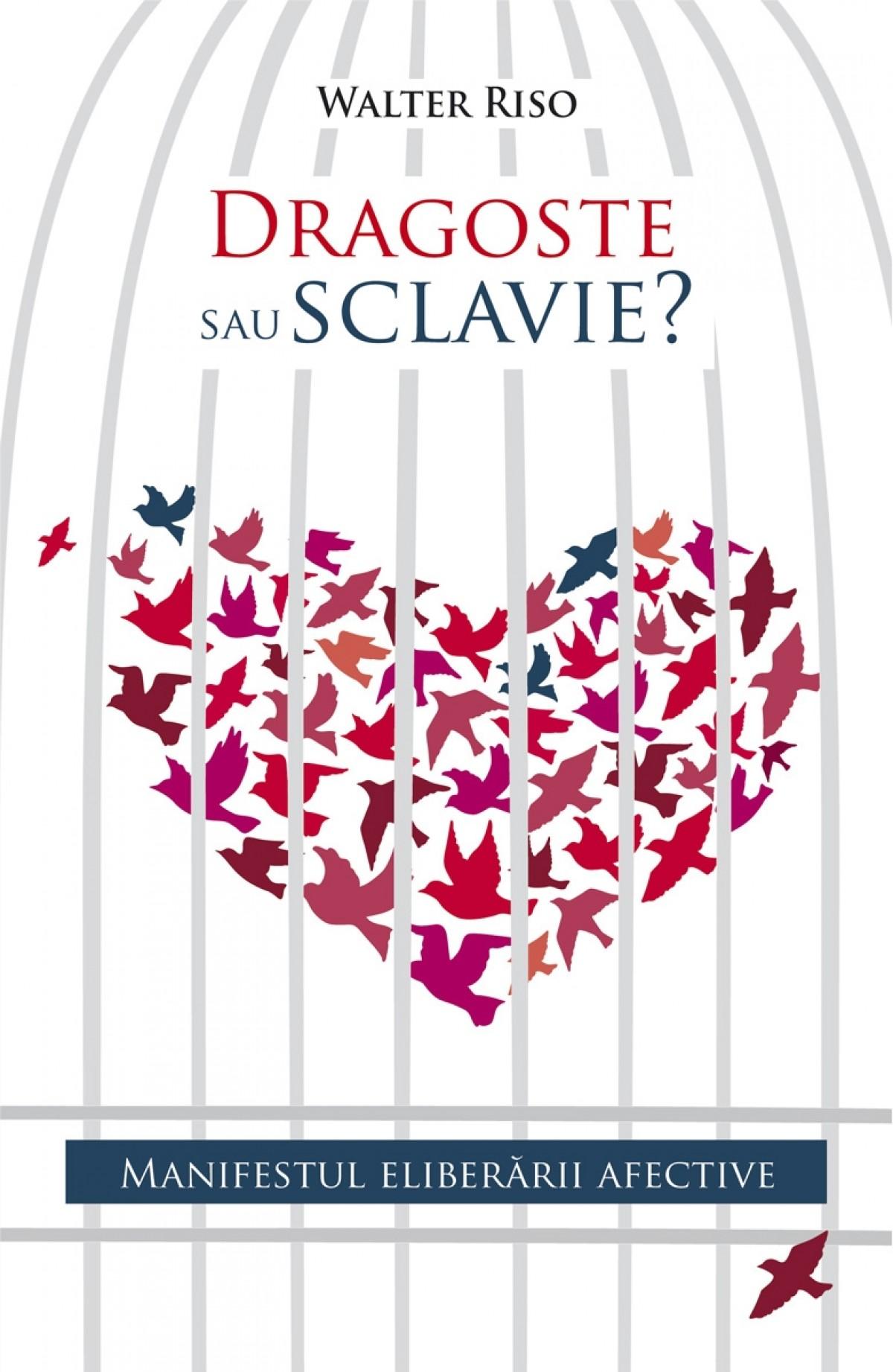 Dragoste sau sclavie?