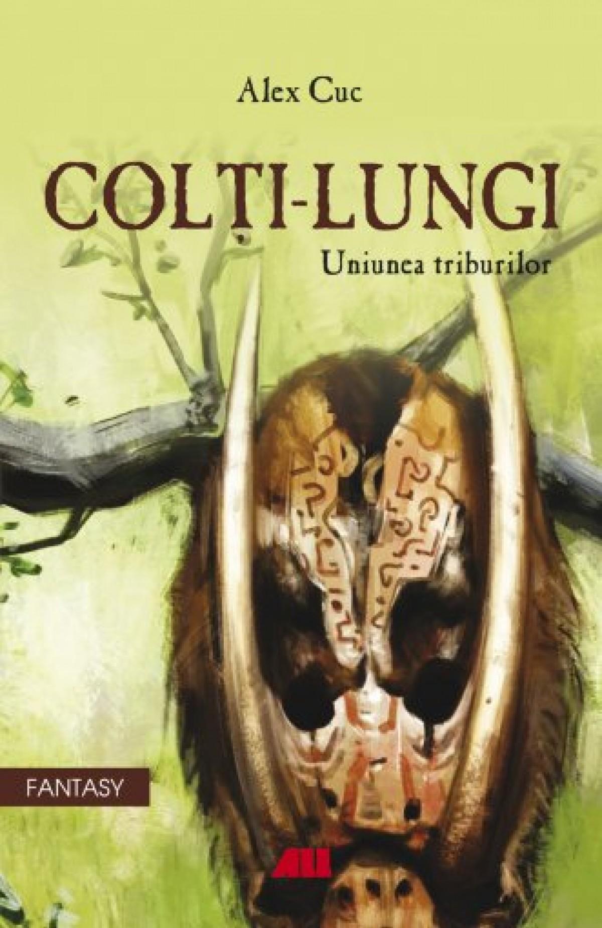 COLȚI-LUNGI. Uniunea triburilor