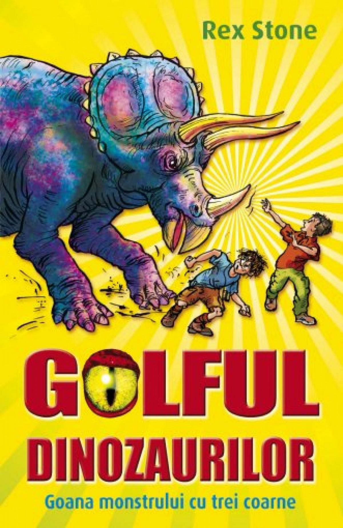 Golful Dinozaurilor. Vol II. Goana monstrului cu trei coarne
