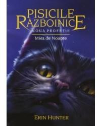 Pisicile Războinice - Noua profeție. Cartea a 7-a: Miez de noapte
