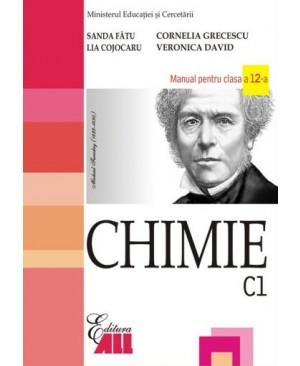 Chimie (C1). Manual pentru clasa a XII-a