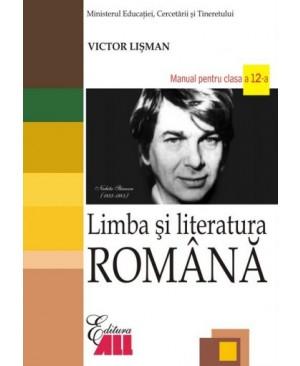 Limba si literatura romana. Manual pentru clasa a XII-a