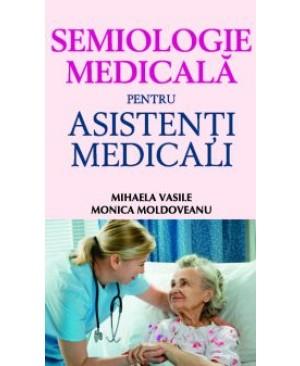 Semiologie medicală pentru asistenţi medicali