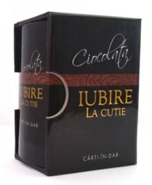 Ciocolata,iubire la cutie