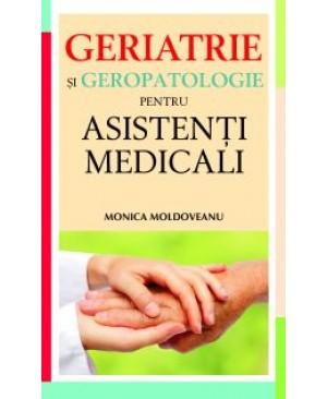 Geriatrie si geropatologie pentru asistenti medicali
