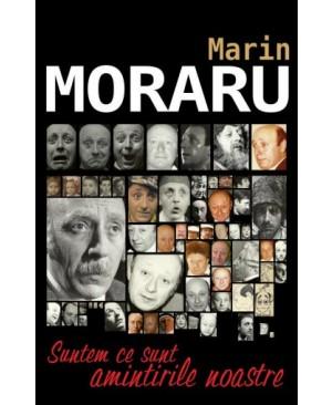 SUNTEM CE SUNT AMINTIRILE NOASTRE Maria Capelos într-o discuţie amicală cu Marin Moraru
