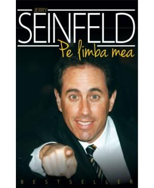 Jerry Seinfeld. Pe limba mea