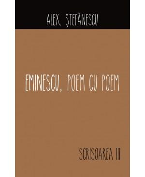 Eminescu, poem cu poem. Scrisoarea a III-a