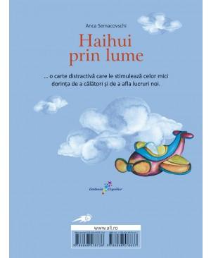 Haihui prin lume (Vol.1)