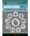 CAZURI CLINICE PENTRU BIBLIOTECA STUDENTULUI LA MEDICINĂ de Camelia Diaconu, Mihnea-Alexandru Găman