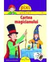 PIXI ŞTIE-TOT - Cartea magicianului