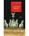 Secolul himerelor. Vol.II: Lupii din Berlin