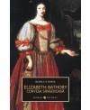Elizabeth Bathory. Contesa sangeroasa