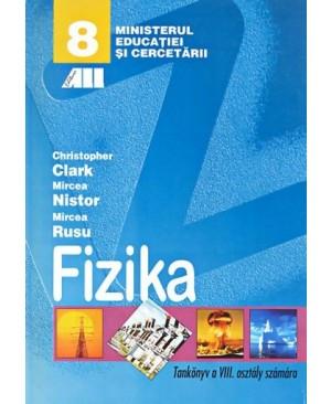 Fizica. Manual pentru clasa a VIII-a (Limba maghiară)