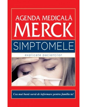 Agenda Medicală Merck. Simptomele explicate pacientilor