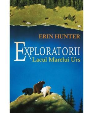 Exploratorii. Cartea a II-a: Lacul marelui urs