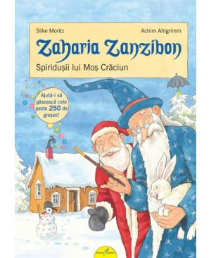 Zaharia Zanzibon. Spiridușii lui moș Crăciun (vol. IV)