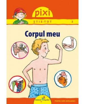 Pixi Știe-Tot. Corpul meu