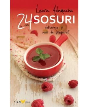 24 de reţete delicioase și ușor de preparat. Sosuri
