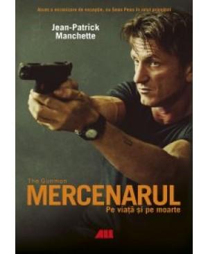 Mercenarul (The Gunman). Pe viață și pe moarte
