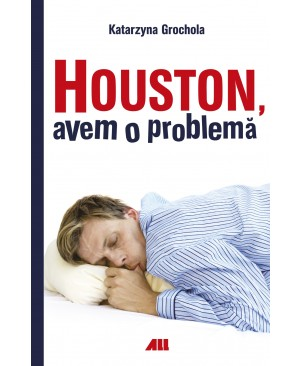 Houston, avem o problemă