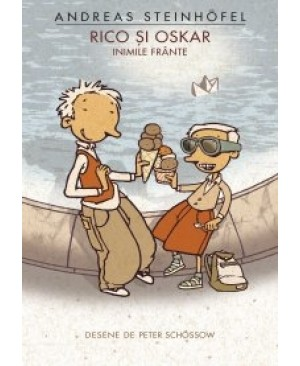 Rico și Oskar. Vol. II: Inimile frânte