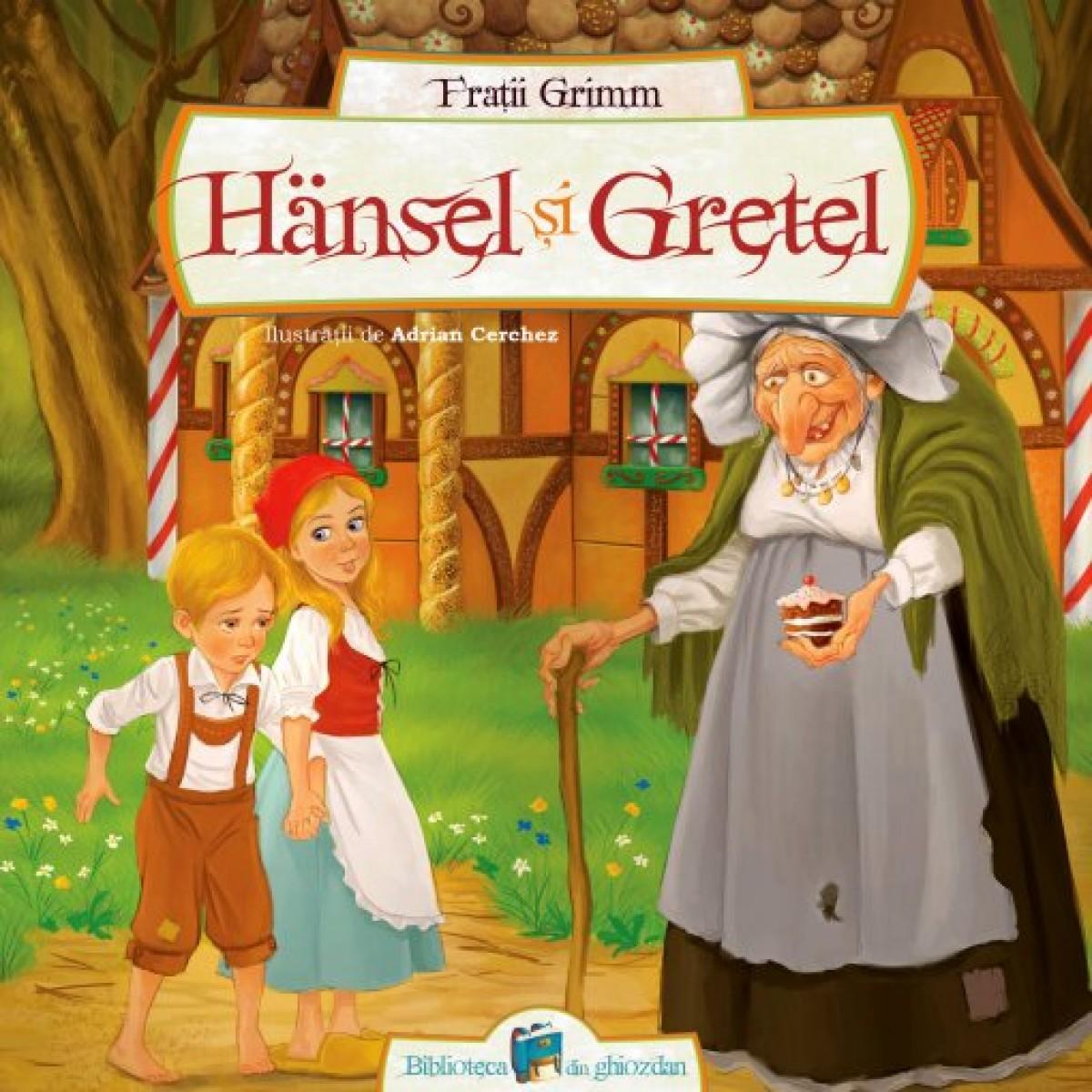 Hansel şi Gretel