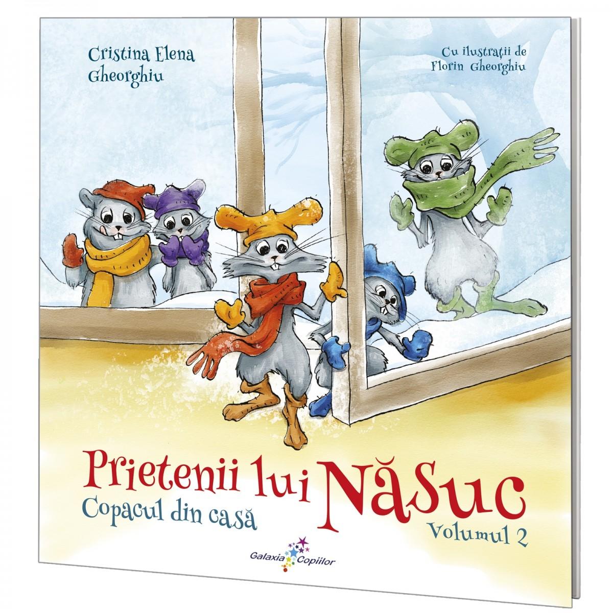 Prietenii lui Năsuc. Vol. 2: Copacul din casă