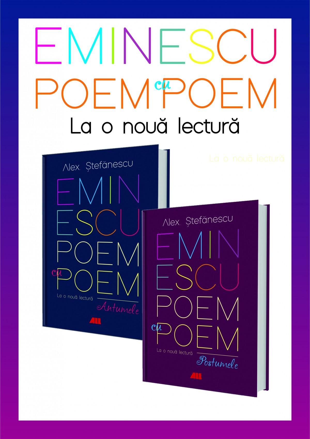 PACHET Eminescu, poem cu poem. Antumele și postumele