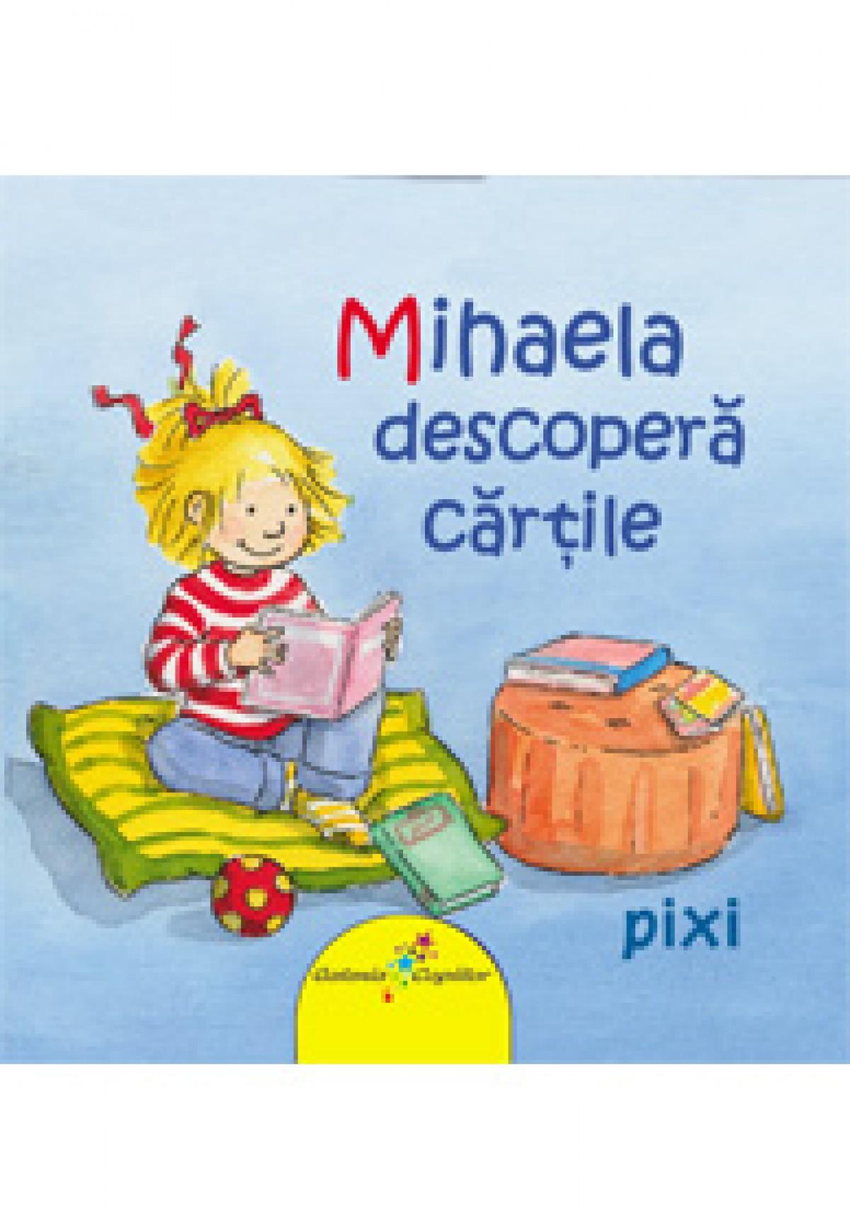 Mihaela descopera cartile