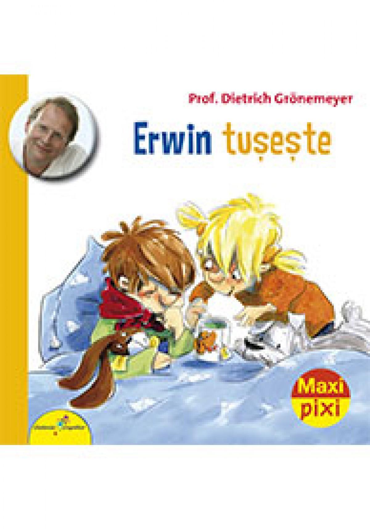 Erwin tușește