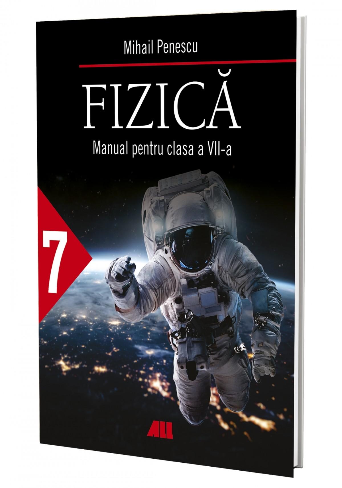 Fizică. Manual pentru clasa a VII-a