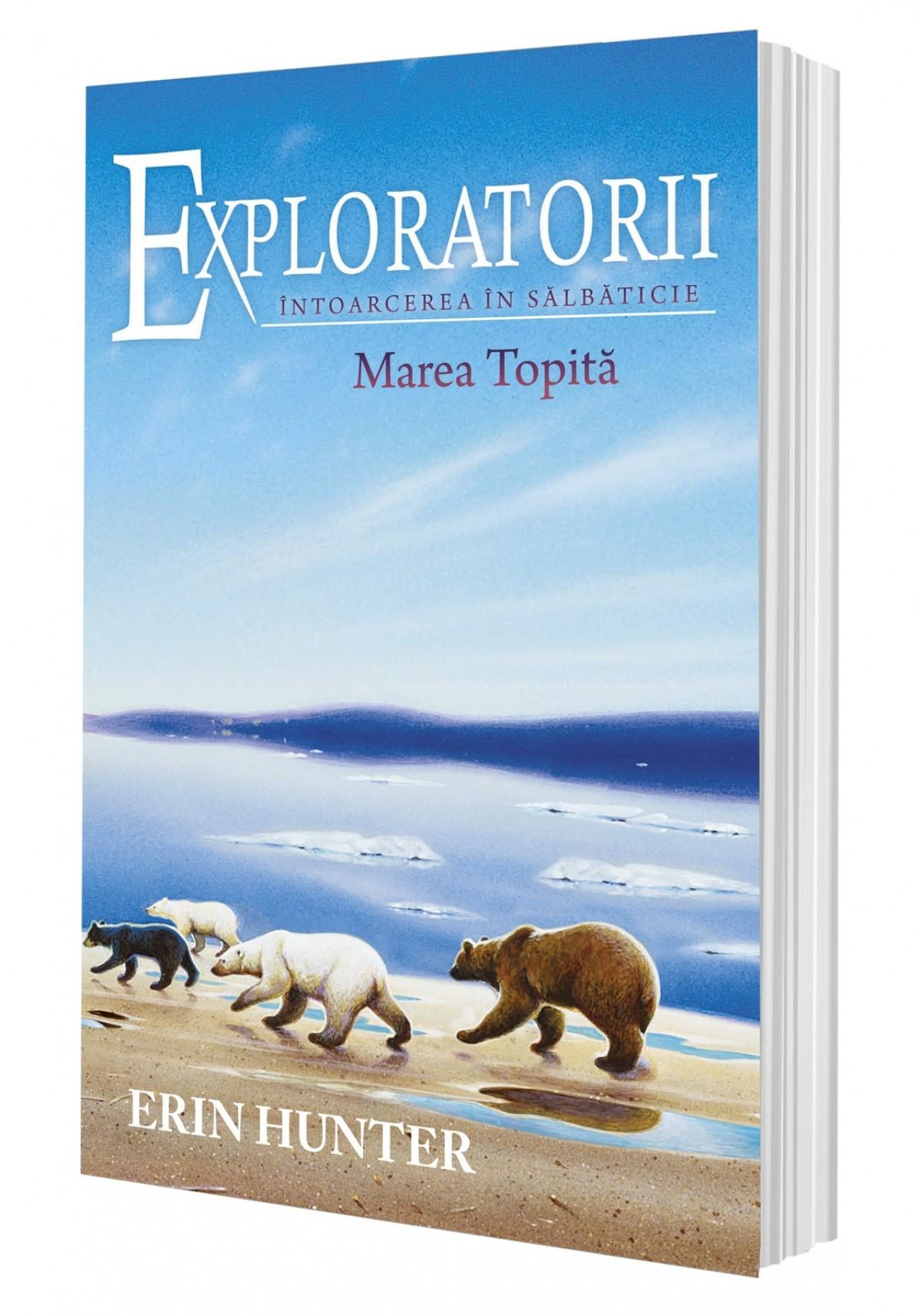 Cartea 8 Exploratorii. Marea Topită