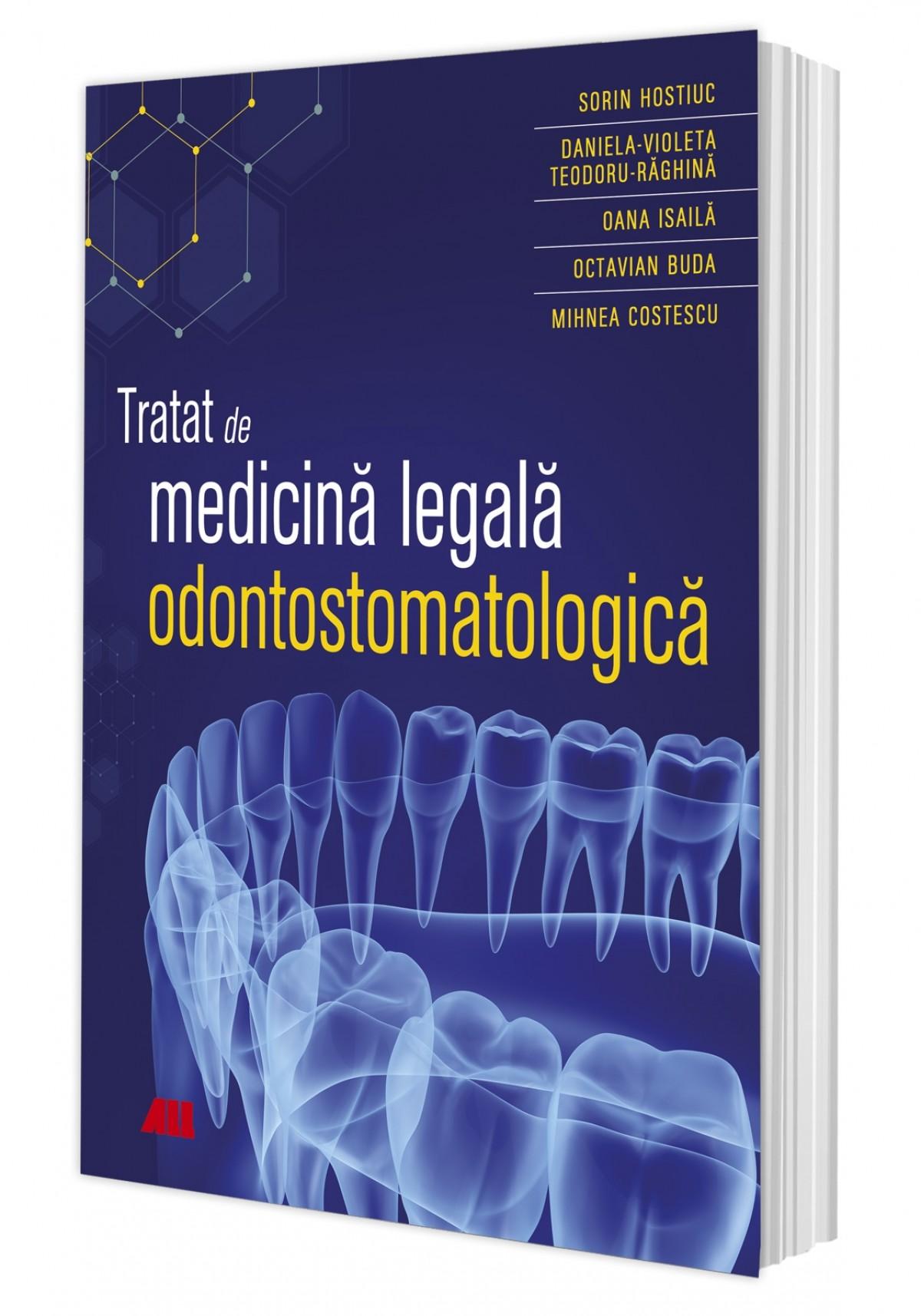 Tratat de medicină legală odontostomatologică