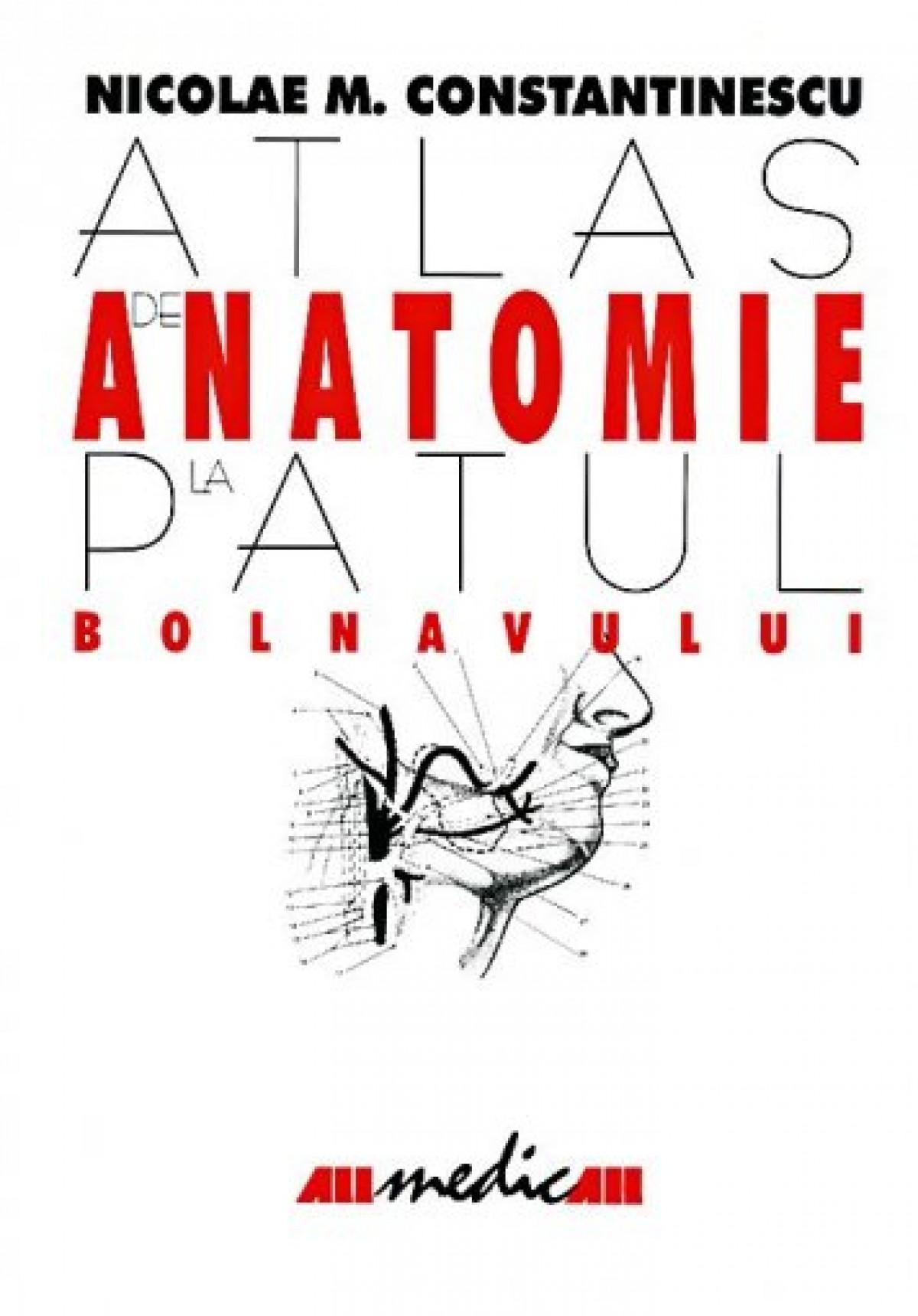 Atlas de anatomie la patul bolnavului