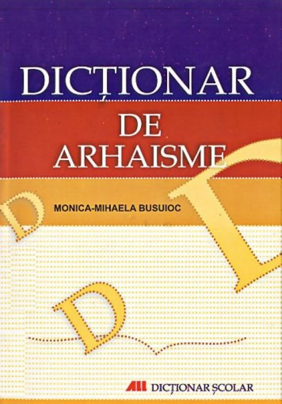 Dictionar de arhaisme