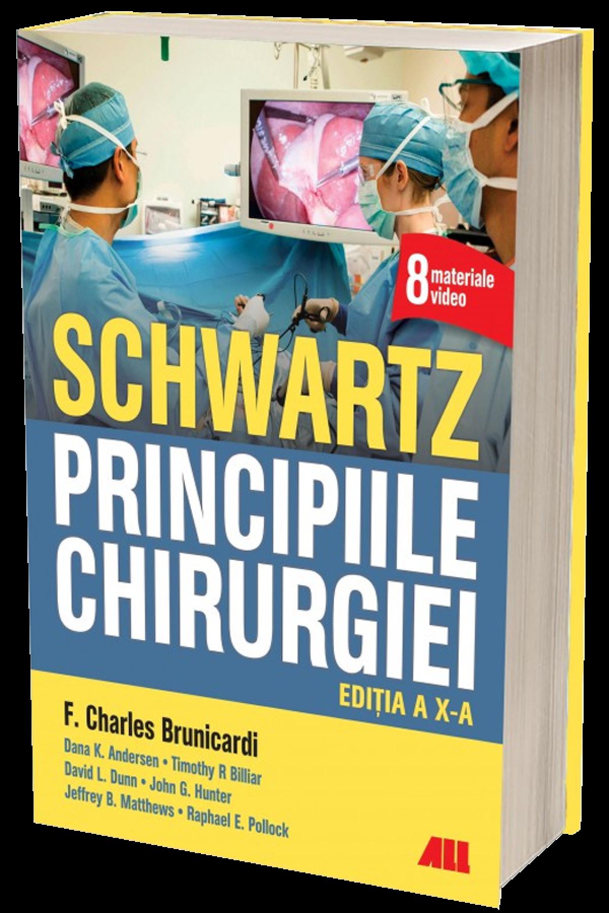 SCHWARTZ. Principiile chirurgiei