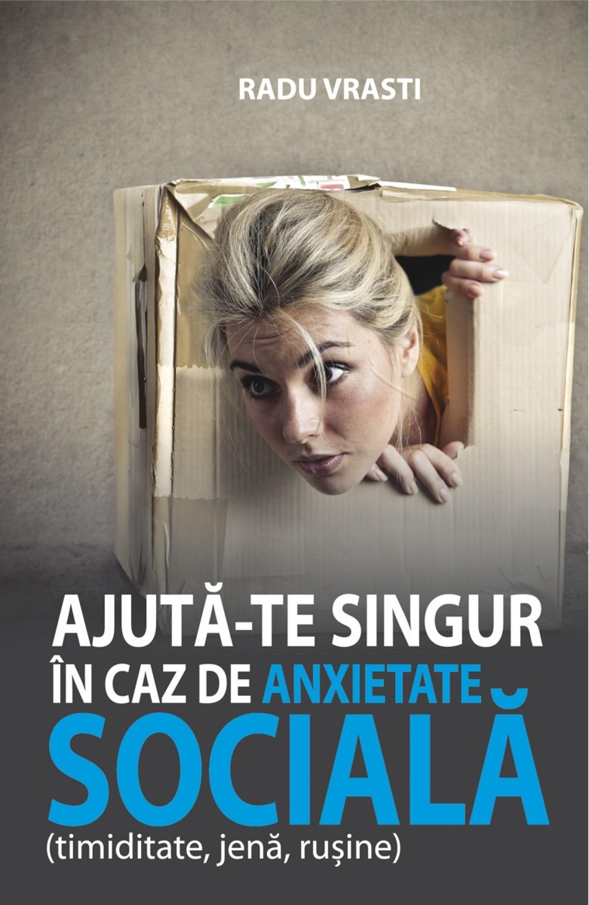 Ajută-te singur în caz de anxietate socială