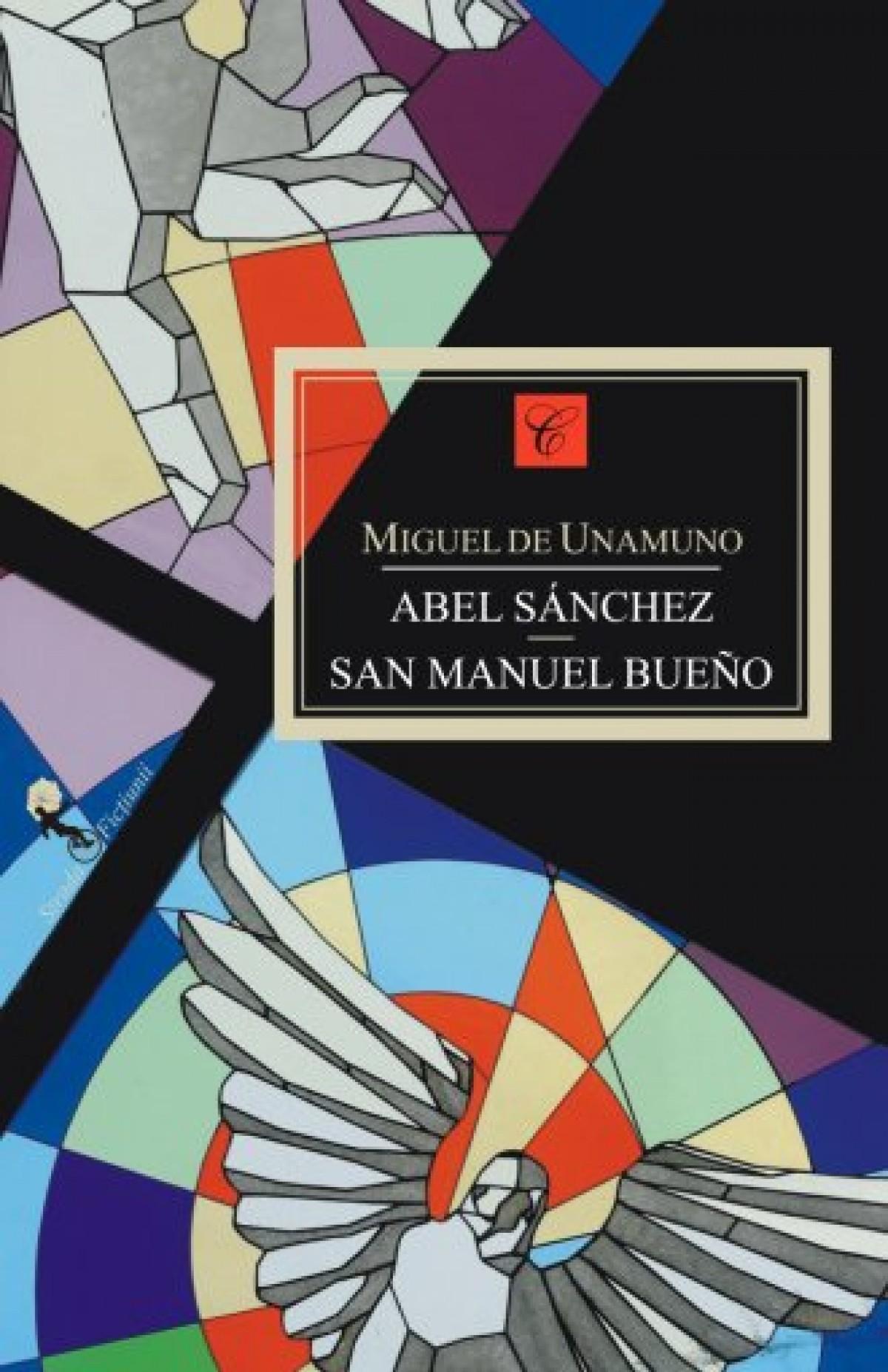 Abel Sanchez. Sfântul Manuel cel bun