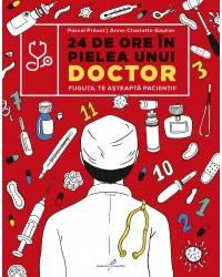 24 de ore în pielea unui doctor