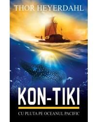 KON-TIKI. Cu pluta pe Oceanul Pacific