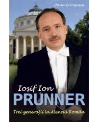 Iosif Ion Prunner. Trei generații la Ateneul Român