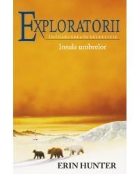 Exploratorii - Întoarcerea în sălbăticie. Cartea a VII-a: Insula umbrelor