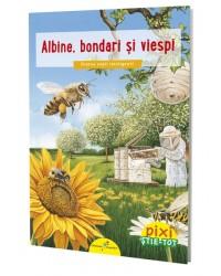 PIXI ȘTIE-TOT. Albine, bondari și viespi