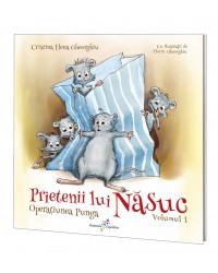 Prietenii lui Năsuc. Vol. 1: Operațiunea Punga