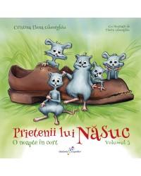 Prietenii lui Năsuc. Vol. 3: O noapte în cort