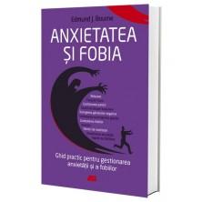 Anxietatea și fobia